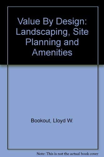9780874207637: Value by Design: Landscape Site Planning and Amenities