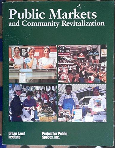 9780874207644: Public Markets and Community Revitalization