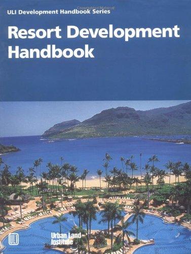 9780874207842: Resort Development Handbook (Community Builders Handbook Series)