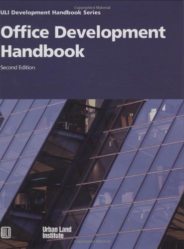 9780874208221: Office Development Handbook [ULI Development Handbook Series]