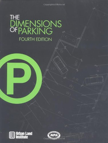 9780874208276: The Dimensions of Parking