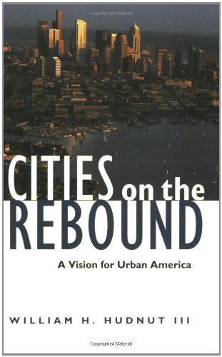 9780874208634: Cities on the Rebound: A Vision for Urban America