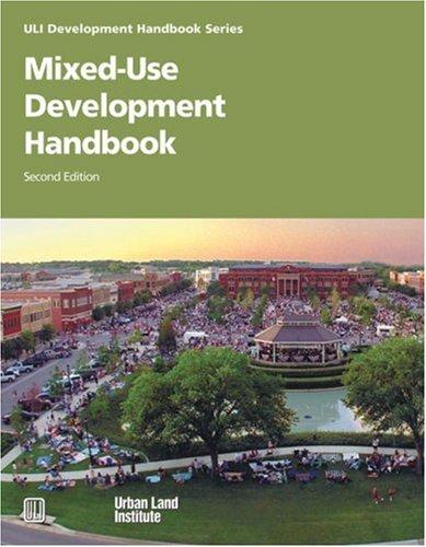 Mixed-Use Development Handbook (Development Handbook series): Dean Schwanke