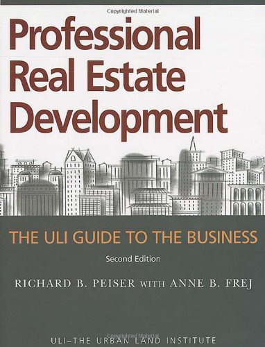 9780874208948: Professional Real Estate Development: The ULI Guide to the Business, Second Edition