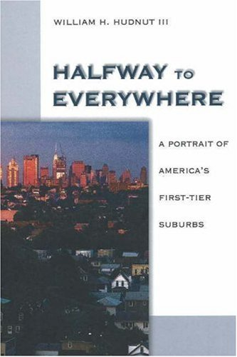 9780874209013: Halfway to Everywhere: A Portrait of America's First Tier Suburbs