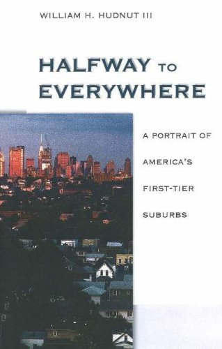 9780874209150: Halfway to Everywhere: A Portrait of America's First Tier Suburbs