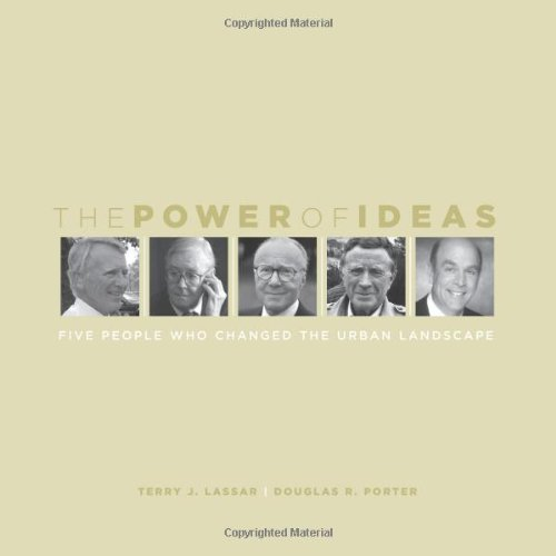 9780874209303: The Power of Ideas: Five People Who Changed the Urban Landscape