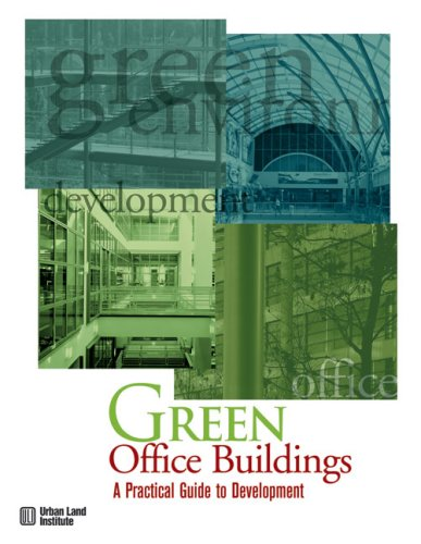 9780874209372: Green Office Buildings: A Practical Guide to Development