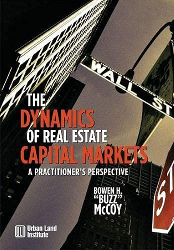 9780874209723: The Dynamics of Real Estate Capital Markets: A Practitioner's Perspective