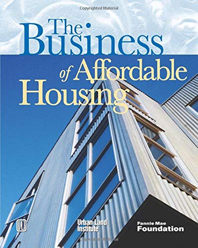 9780874209778: The Business of Affordable Housing: Ten Developers' Perspectives