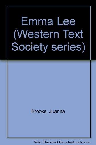 9780874210804: Emma Lee (Western Text Society series)