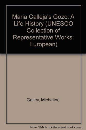 9780874211696: Maria Calleja's Gozo: A Life History (UNESCO Collection of Representative Works, European Series)