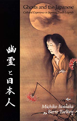 9780874211795: Ghosts and the Japanese: Culture Experience in Japanese Death Legends