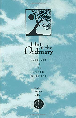 9780874211962: Out Of The Ordinary: Folklore and the Supernatural
