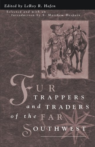 9780874212358: Fur Trappers Traders Of The Far Southwest