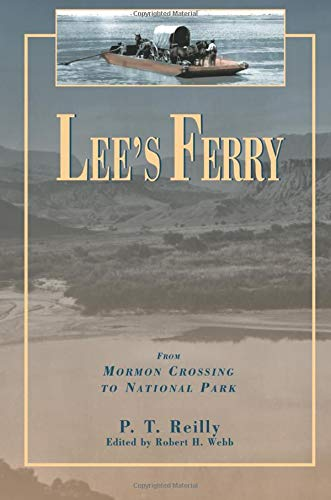 9780874212600: Lee's Ferry: From Mormon Crossing to National Park