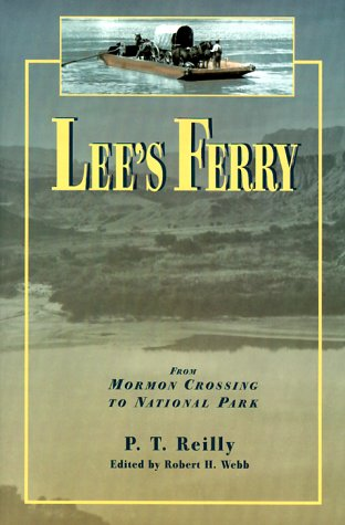 9780874212617: Lee's Ferry: From Mormon Crossing to National Park