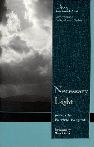 9780874212761: Necessary Light: Poems (May Swenson Poetry Award Series)