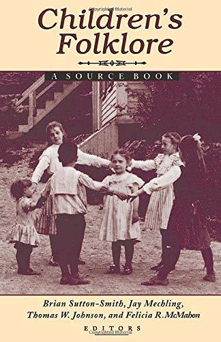 9780874212808: Children's Folklore: A Source Book