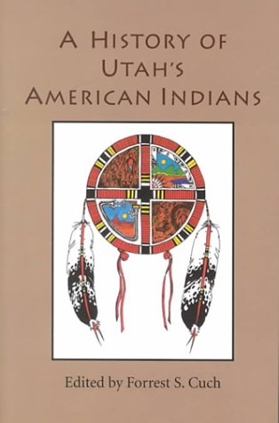9780874214055: A History of Utah's American Indians
