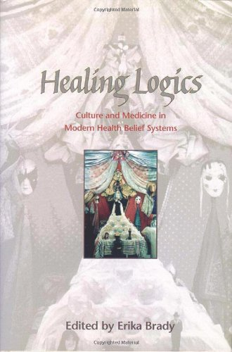 9780874214109: Healing Logics: Culture and Medicine in Modern Health Belief Systems