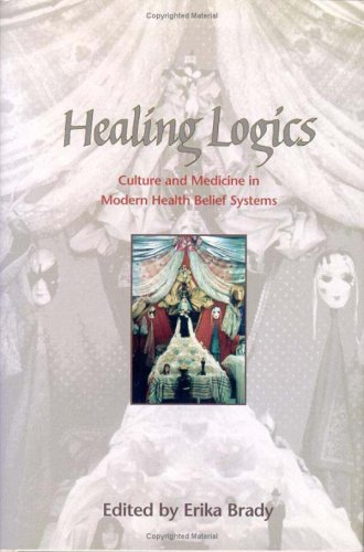 9780874214116: Healing Logics: Culture and Medicine in Modern Health Belief Systems