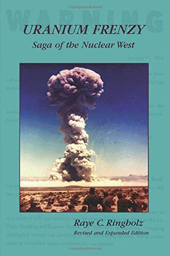 9780874214321: Uranium Frenzy: Saga of the Nuclear West