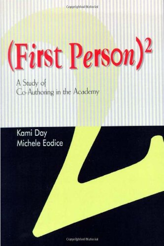 9780874214581: (First Person)2: A Study Of Co Authoring In The Academy
