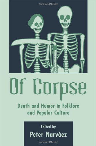 9780874215595: Of Corpse: Death and Humor in Folklore and Popular Culture