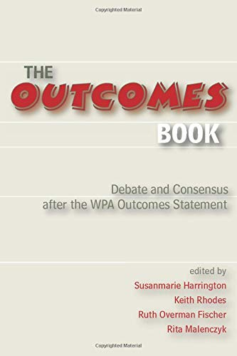 9780874216042: Outcomes Book: Debate and Consensus after the WPA Outcomes Statement