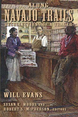 9780874216066: Along Navajo Trails: Recollections of a Trader 1898-1948