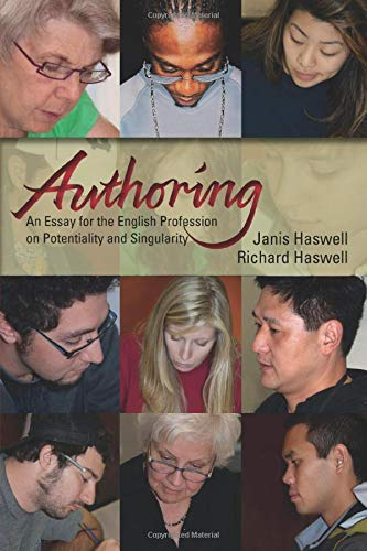9780874217629: Authoring: An Essay for the English Profession on Potentiality and Singularity