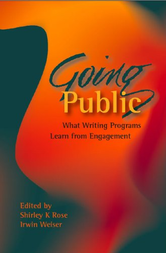 9780874217698: Going Public: What Writing Programs Learn from Engagement