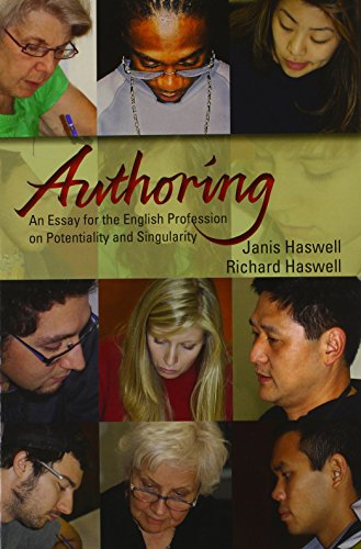 9780874217711: Authoring: An Essay for the English Profession on Potentiality and Singularity