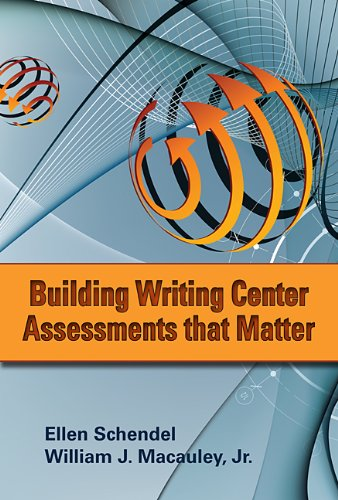 9780874218169: Building Writing Center Assessments That Matter
