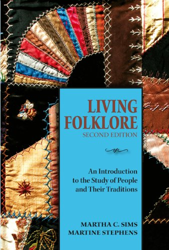 9780874218442: Living Folklore: An Introduction to the Study of People & Their Traditions