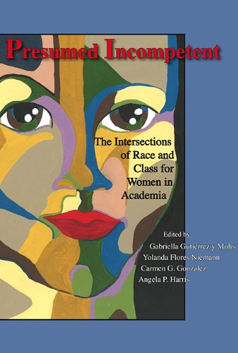 9780874218695: Presumed Incompetent: The Intersections of Race and Class for Women in Academia