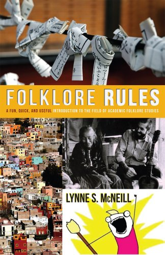 9780874219050: Folklore Rules: A Fun, Quick, and Useful Introduction to the Field of Academic Folklore Studies
