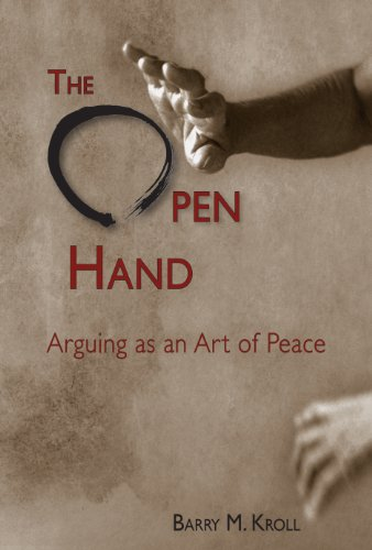 9780874219265: The Open Hand: Arguing as an Art of Peace
