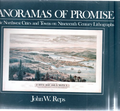 Panoramas of Promise: Pacific Northwest Cities and: John W. Reps