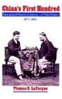 9780874220353: China's First Hundred: Educational Mission Students in the United States, 1872-1881 (Washington State University Press Reprint)