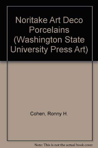 9780874220469: Noritake Art Deco Porcelains (Washington State University Press Art)