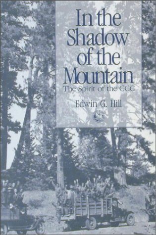 9780874220735: In the Shadow of the Mountain: The Spirit of the CCC
