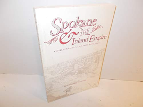 9780874220797: Spokane and the Inland Empire: An Interior Pacific Northwest Anthology (Sherman and Mabel Smith Pettyjohn Lecture)