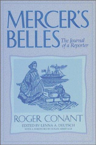 9780874220902: Mercer's Belles: The Journal of a Reporter (Washington State University Press Reprint)