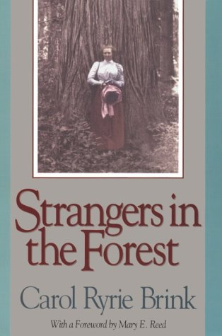 Strangers in the Forest (0874220963) by Brink, Carol Ryrie
