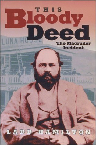 9780874221077: This Bloody Deed: The Magruder Incident (Lecture Notes in Computer Science;846)