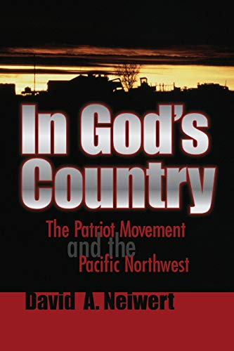 In God's Country: The Patriot Movement and the Pacific Northwest