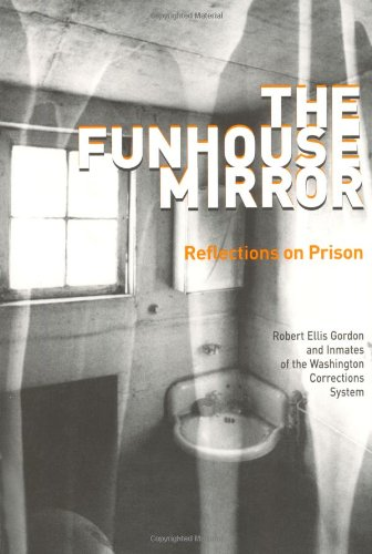 9780874221985: The Funhouse Mirror: Reflections on Prison