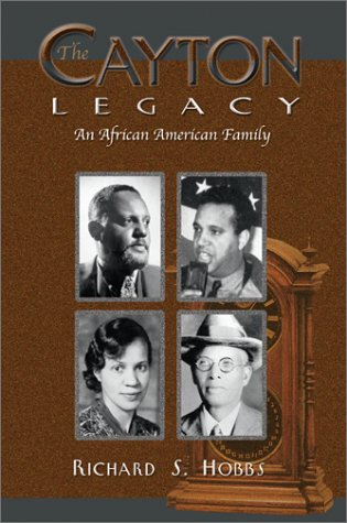 9780874222517: The Cayton Legacy: An African American Family